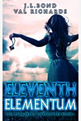 Eleventh Elementum (The Primortus Chronicles Book 1) Kindle Edition