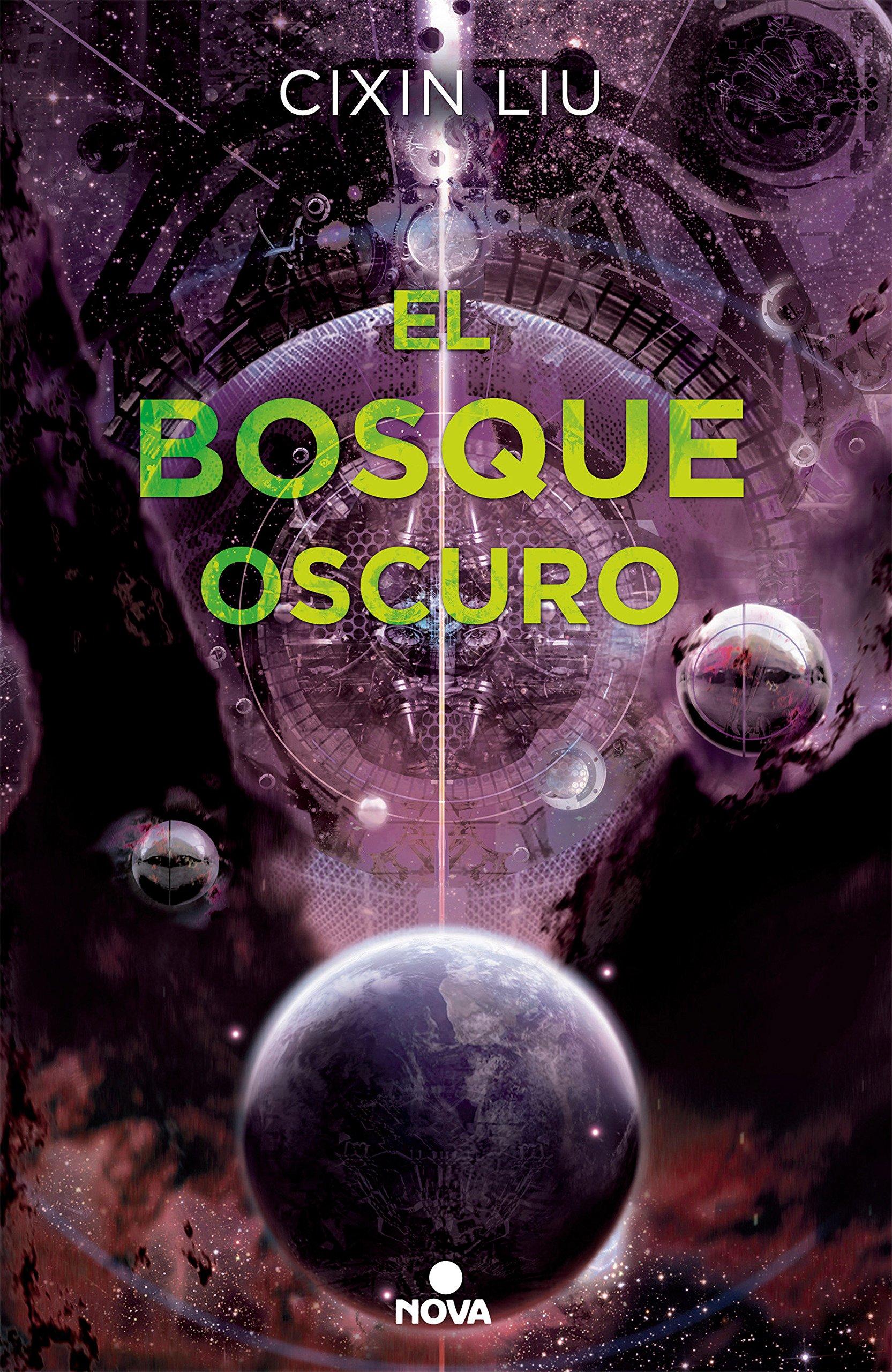 El bosque oscuro (Trilogía de los Tres Cuerpos 2) (NOVA) Tapa blanda – 20 sep 2017 Cixin Liu 8466660925 Ciencia-ficciaon Human-alien encounters