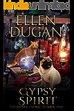 Gypsy Spirit (The Gypsy Chronicles, Book 2)