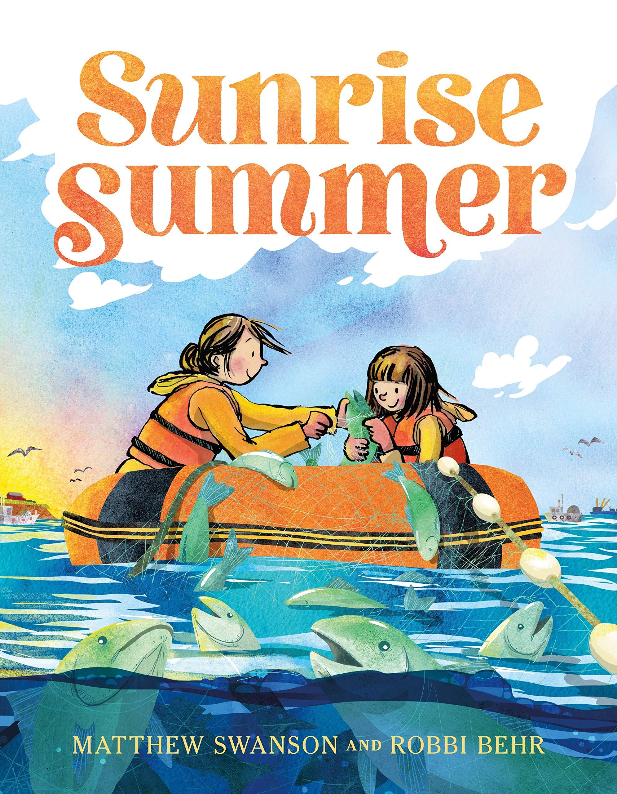Sunrise Summer: Swanson, Matthew, Behr, Robbi: 9781250080585: Amazon.com:  Books