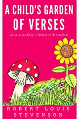 A Child's Garden Of Verses: Color Illustrated, Formatted for E-Readers (Unabridged Version) Kindle Edition
