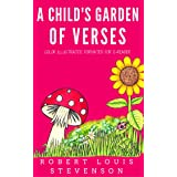 A Child's Garden Of Verses: Color Illustrated, Formatted for E-Readers (Unabridged Version)