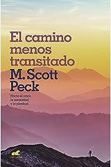 El camino menos transitado: Hacia una nueva psicología del amor (Spanish Edition) Kindle Edition