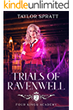 Trials of Ravenwell: A Paranormal Academy Romance (Four Kings Academy Book 2)