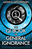 QI: The Book of General Ignorance - The Noticeably Stouter Edition (Qi: Book of General Ignorance 1) (English Edition)