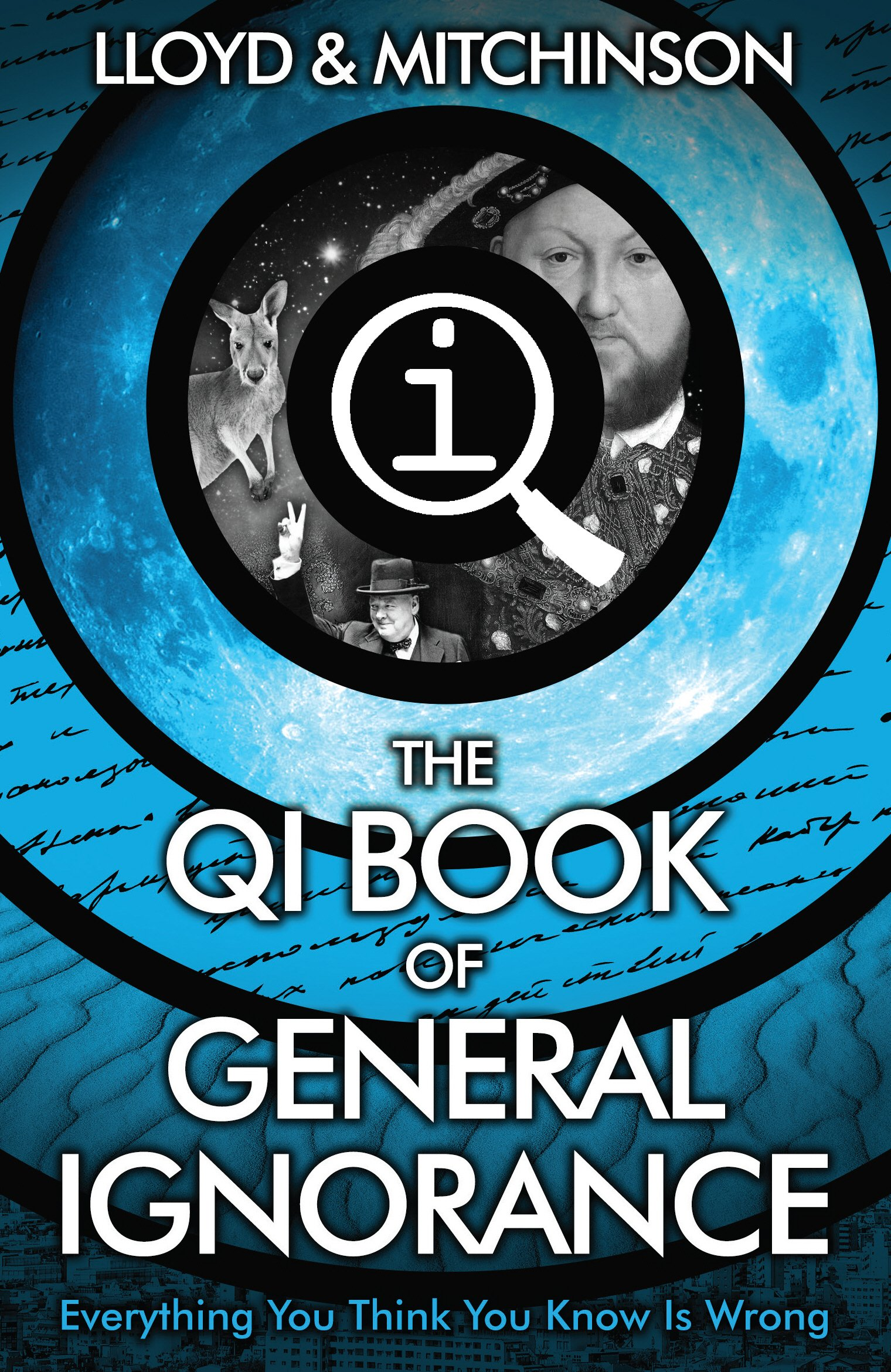 QI: The Book of General Ignorance - The Noticeably Stouter Edition:  Amazon.co.uk: John Lloyd, John Mitchinson: 9780571323906: Books