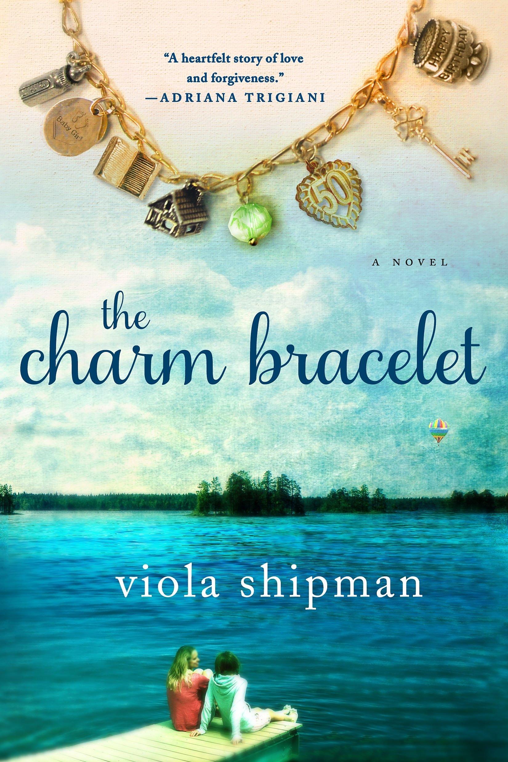 The Charm Bracelet: A Novel (The Heirloom Novels) pdf