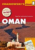 Oman - Reiseführer von Iwanowski: Individualreiseführer (Reisehandbuch)
