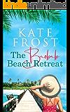 The Baobab Beach Retreat: An exotic Tanzania and Zanzibar set romance (A Romantic Escape, Book 1)