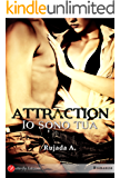 Attraction: Io sono tua