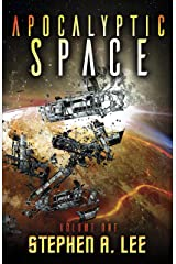 Apocalyptic Space: Volume 1 Kindle Edition