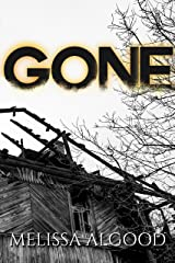 Gone: Second Book of The Greater Good Series Kindle Edition
