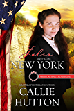 Julia: Bride of New York (American Mail-Order Bride Series Book 11)