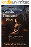 Another Time and Place: A Novel of World War II
