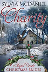 Charity (Angel Creek Christmas Brides Book 1) Kindle Edition