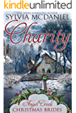 Charity (Angel Creek Christmas Brides Book 1)