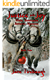 Justice and Joy (White Mountains Romantic Mysteries Book 4)