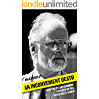 An Inconvenient Death: How the Establishment Covered Up the David Kelly Affair