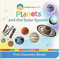 Planets and the Solar System (Smithsonian Kids First Discovery Books)