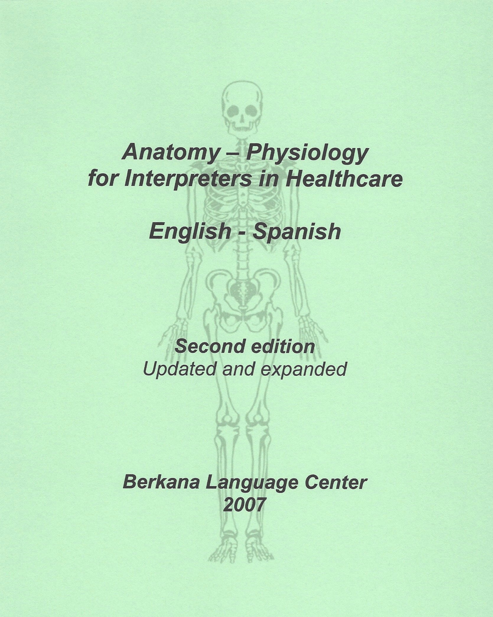 Anatomy Physiology For Interpreters In Healthcare English Spanish