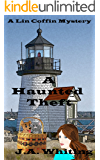 A Haunted Theft (A Lin Coffin Mystery Book 4)