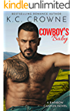 Cowboy's Baby: A Secret Baby Ranch Western Cowboy Romance (Rainbow Canyon Cowboys Book 3)