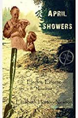 April Showers: An Electric Eclectic Book Kindle Edition