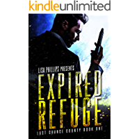 Expired Refuge (Last Chance County Book 1)