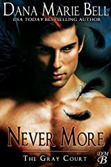 Never More (The Gray Court Book 6) Kindle Edition