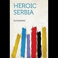 Heroic Serbia
