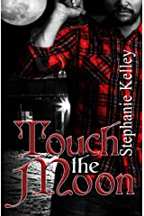 Touch the Moon (Alaskan Hunters Book 2) Kindle Edition