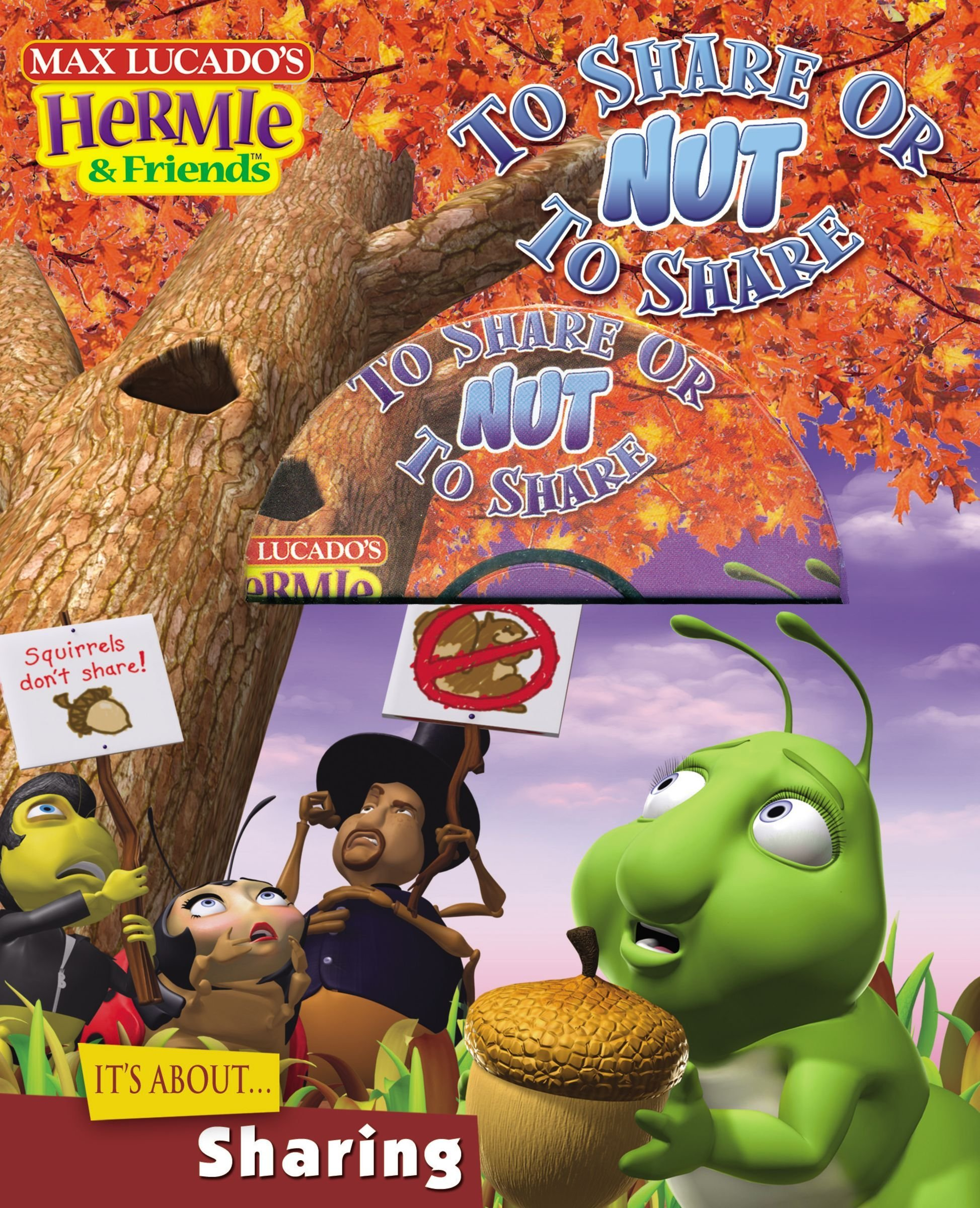 To Share or Nut to Share (Max Lucado's Hermie & Friends) PDF
