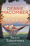 Sweet Tomorrows: A Rose Harbor Novel