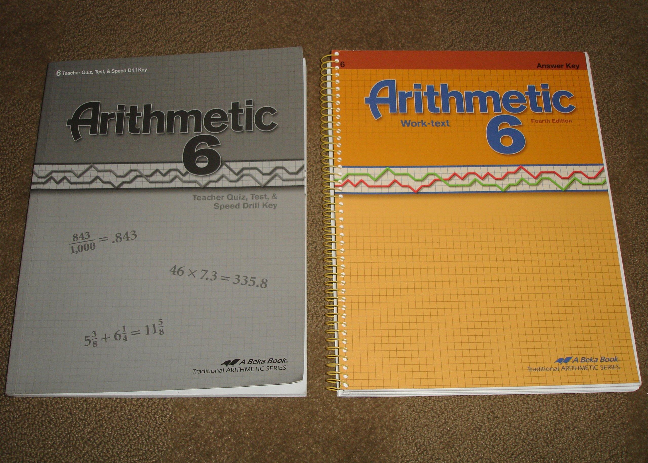 A Beka Book Arithmetic Grade 6 (Teacher Answer Keys) 2010: A Beka ...