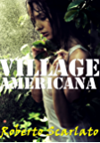 Village Americana - A Survival Thriller Novella