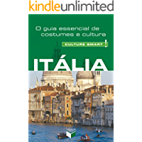 Itália - Culture Smart!: O guia essencial de costumes e cultura