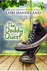 The Daddy Quest: A Feel Good Family Centered Contemporary Romance Series (The Luchettis Book 2) Kindle Edition