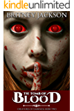 The Tomb of Blood (Creatures of Darkness Book 2)