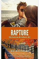 Rapture (McKenzie Brothers Book 2) Kindle Edition