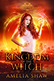 Kingdom of the Witch (Daughters of the Warlock Book 9)