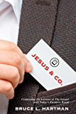 Jesus & Co.: Connecting the Lessons of The Gospel with Today's Business World