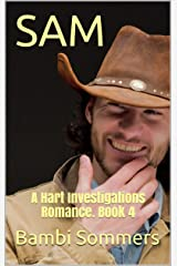 SAM: A Hart Investigations Romance. Book 4 Kindle Edition