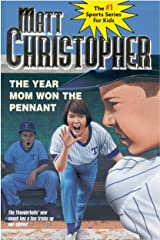 The Year Mom Won the Pennant Kindle Edition