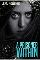 A Prisoner Within Kindle Edition