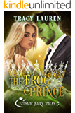 The Frog Prince: Cosmic Fairy Tales