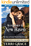 Acceptance in New Haven: The Story of Freida Worth and David Lincoln (Love and Tragedy on the Oregon Trail Book 8)