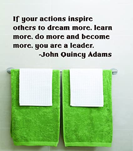 Design with Vinyl If Your Actions Inspire Others To Dream