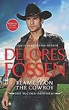 Blame It on the Cowboy: Cowboy Underneath It All Bonus (The McCord Brothers)