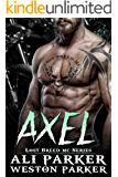 Axel: (A Gritty Bad Boy MC Romance) (The Lost Breed MC Book 2)