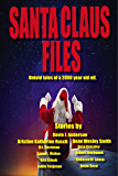 Santa Claus Files: 11 Untold Tales Of A 2000 Year Old Elf